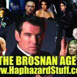 HaphazardStuff The Pierce Brosnan Age James Bond movie review