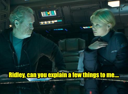 Prometheus Ridley Scott Charlize Theron questions answers confusion