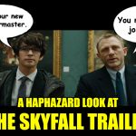Skyfall Trailer Review Reaction James Bond Q