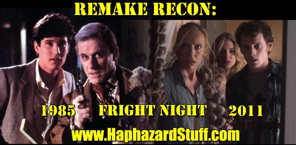 Fright Night 1985 2011 Remake Review