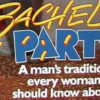 Bachelor Party (1984) – A Review