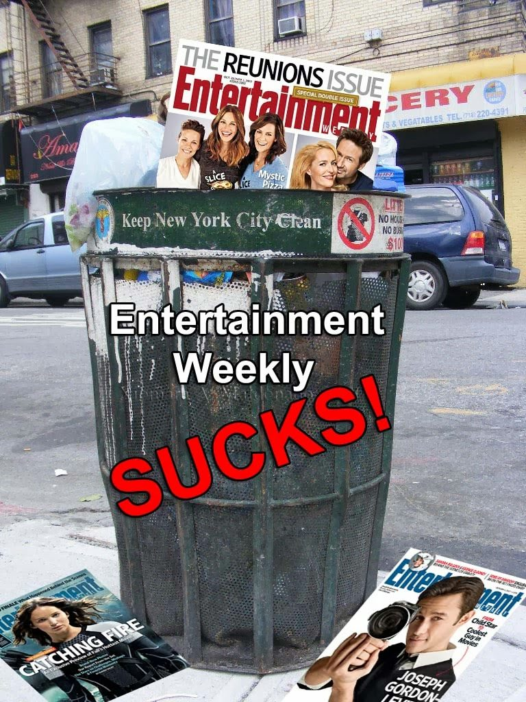 Entertainment Weekly magazine Sucks terrible awful