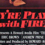 They're Playing With Fire 1984 movie poster logo