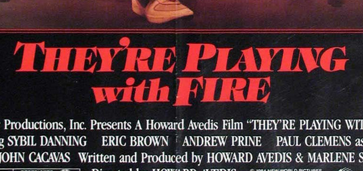 Theyre Playing with Fire (1984)   Antigos Arrepios