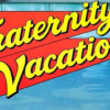 Fraternity Vacation (1985) – A Review