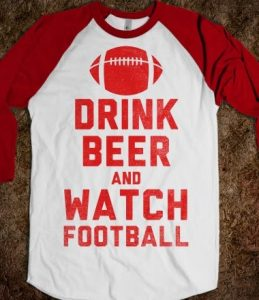Drink Beer Football shirt