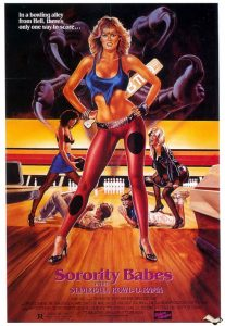 Sorority Babes In The Slimeball Bowl O Rama 1988 Poster