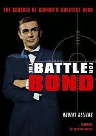 Battle For Bond Robert Sellers