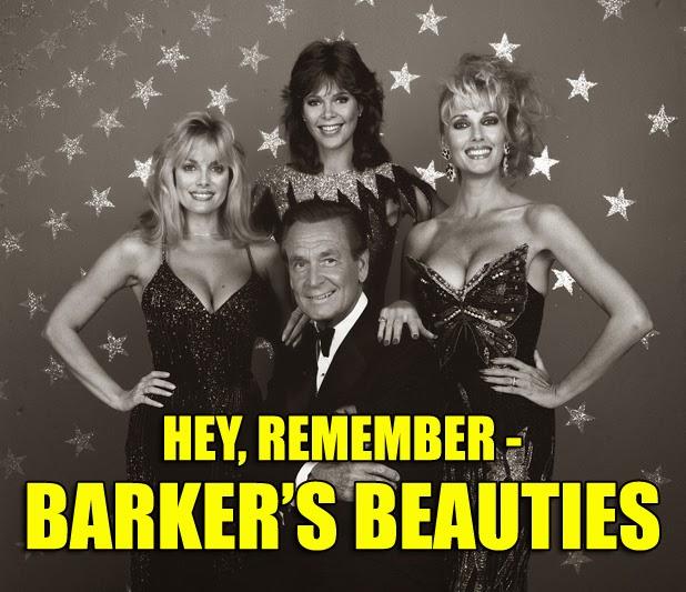 Hey, Remember – Barker's Beauties