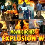 Explosion Walk Movie Action Cliche
