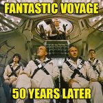 Fantastic Voyage 1966 50 Year Anniversary
