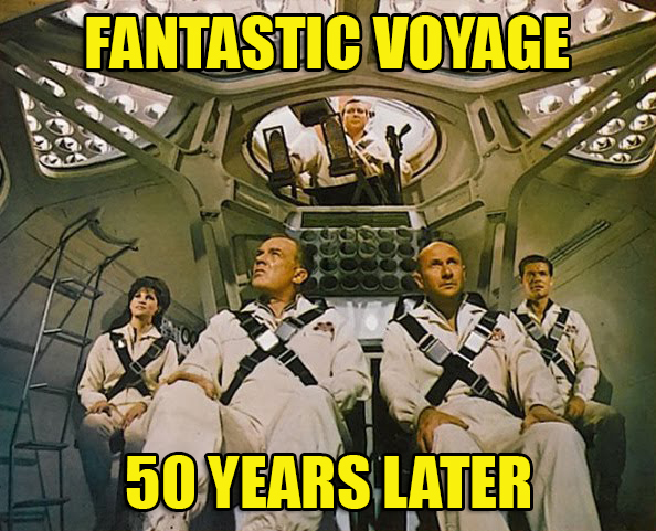 Fantastic Voyage 1966 50 Year Anniversary