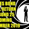 Bond 25 Release Date Announced!