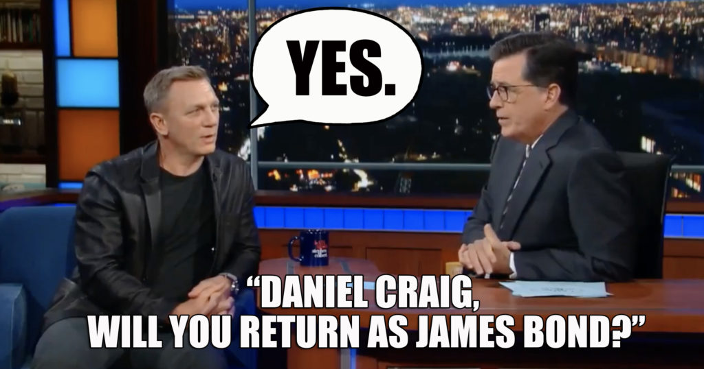 Daniel Craig return James Bond 25 007 Stephen Colbert