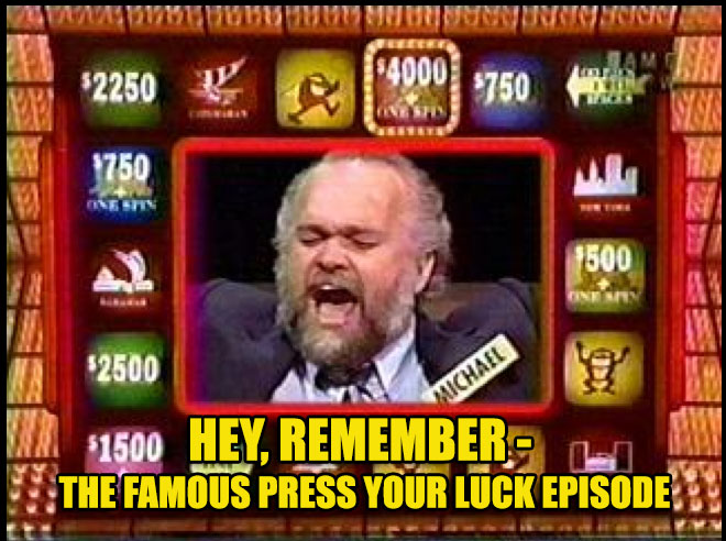 Hey, Remember – The Famous Press Your Luck Episode