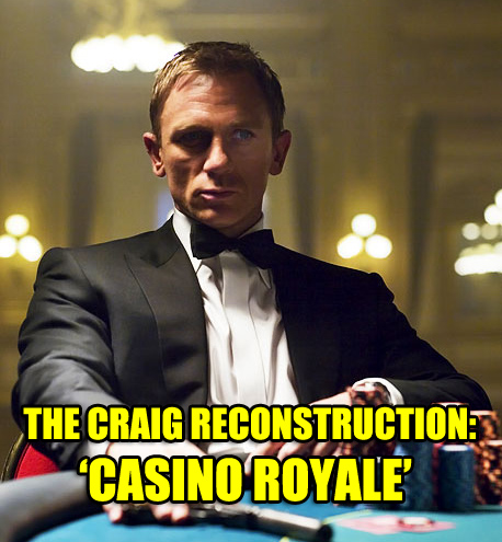 The Craig Reconstruction – Casino Royale (2006) Review