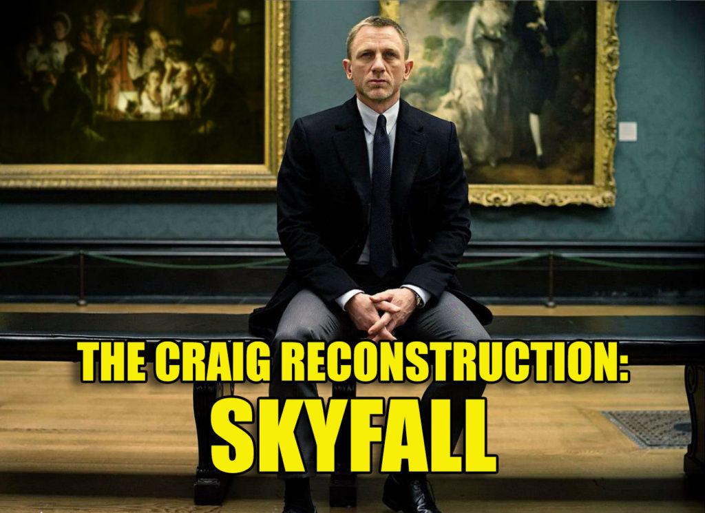 Craig Reconstruction Skyfall James Bond