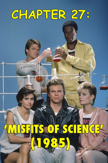Misfits of Science 1985 tv show