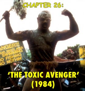 The Toxic Avenger 1984 movie