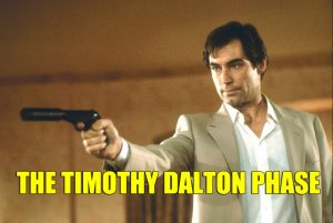 Timothy Dalton Phase James Bond 007