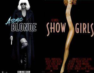 Atomic Blonde Showgirls Movie Poster