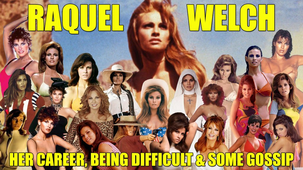 Raquel Welch Collage Career Difficult Gossip Actress Icon Bio