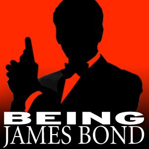 Being James Bond podcast