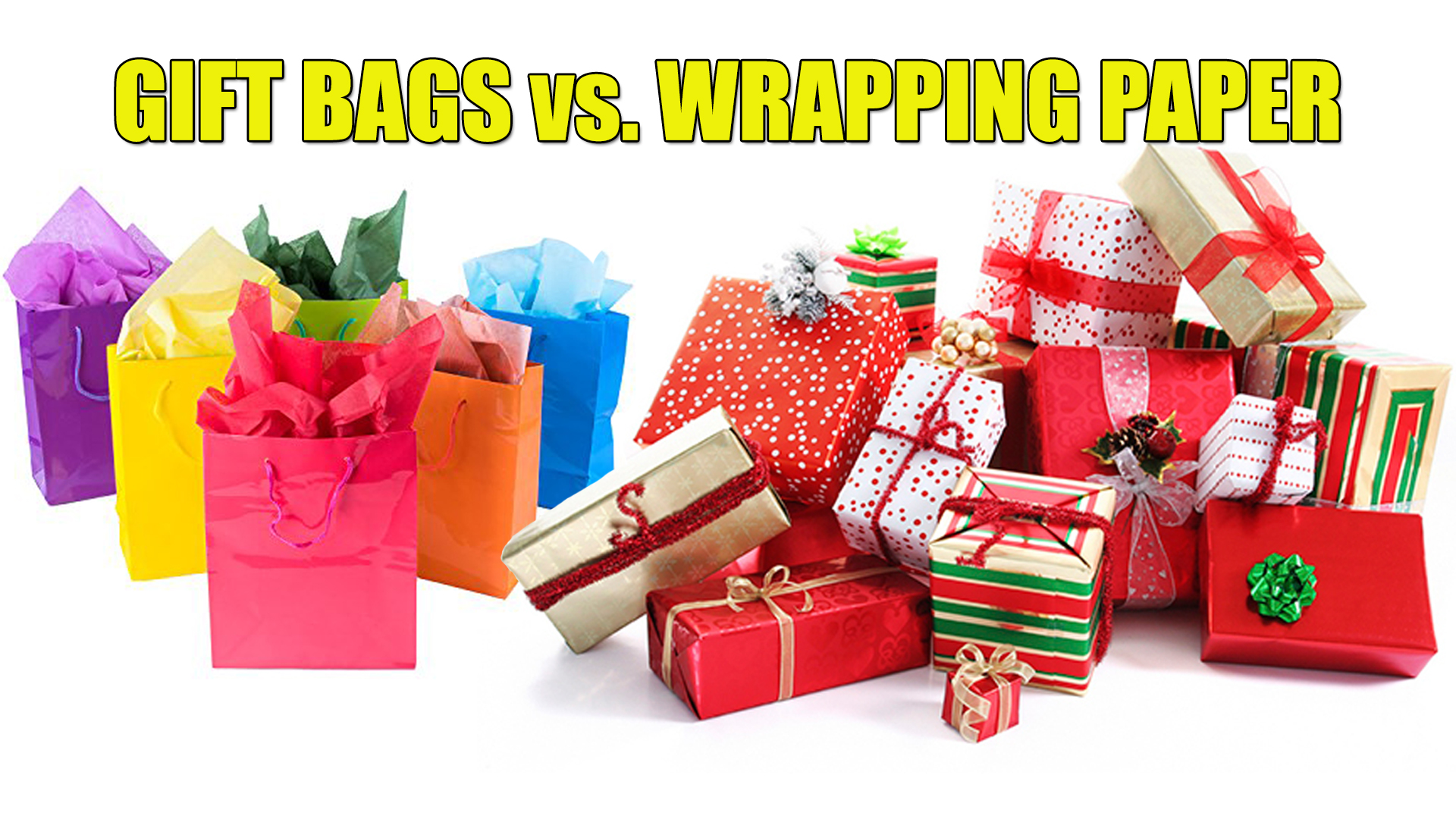 Gift Bags vs. Wrapping Paper
