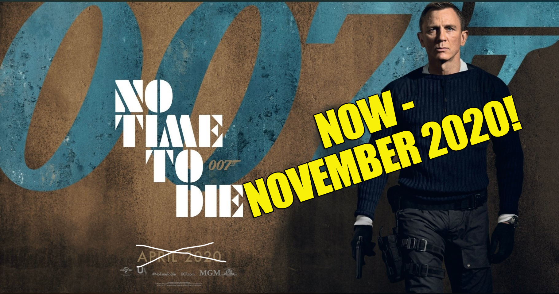 No Time To Die release delay November 2020