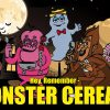 Hey, Remember – Monster Cereals