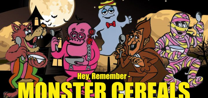 Remember Monster Cereals Count Chocula Franken Boo Berry Fruit Brute Yummy Mummy