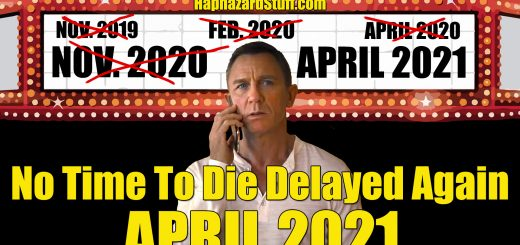 No Time To Die Delay April 2020 James Bond HaphazardStuff